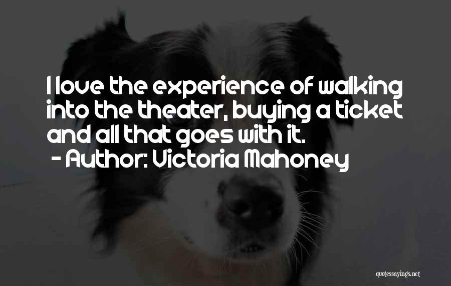 Victoria Mahoney Quotes 1313012