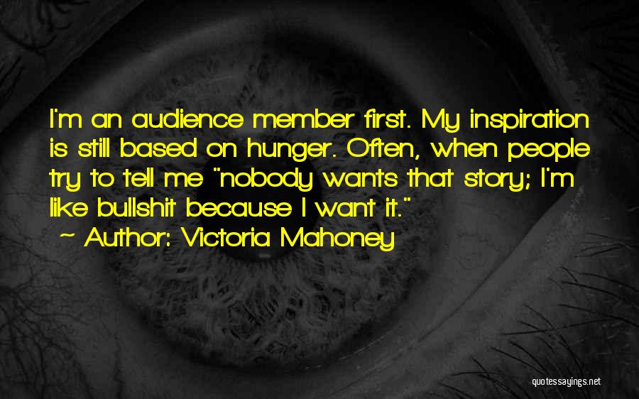 Victoria Mahoney Quotes 1765357