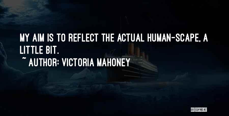 Victoria Mahoney Quotes 699540