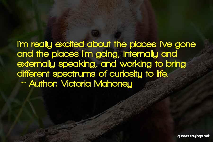 Victoria Mahoney Quotes 721565