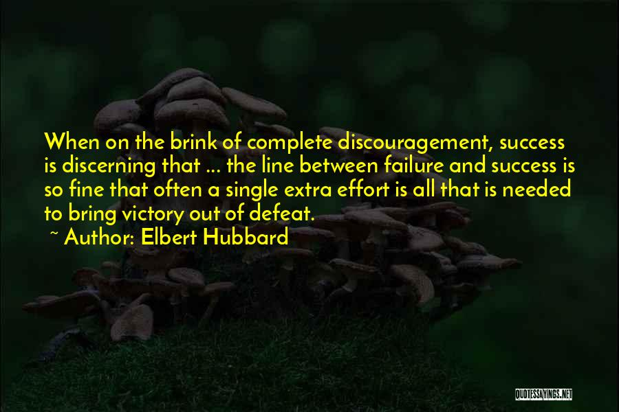 Victory And Failure Quotes By Elbert Hubbard