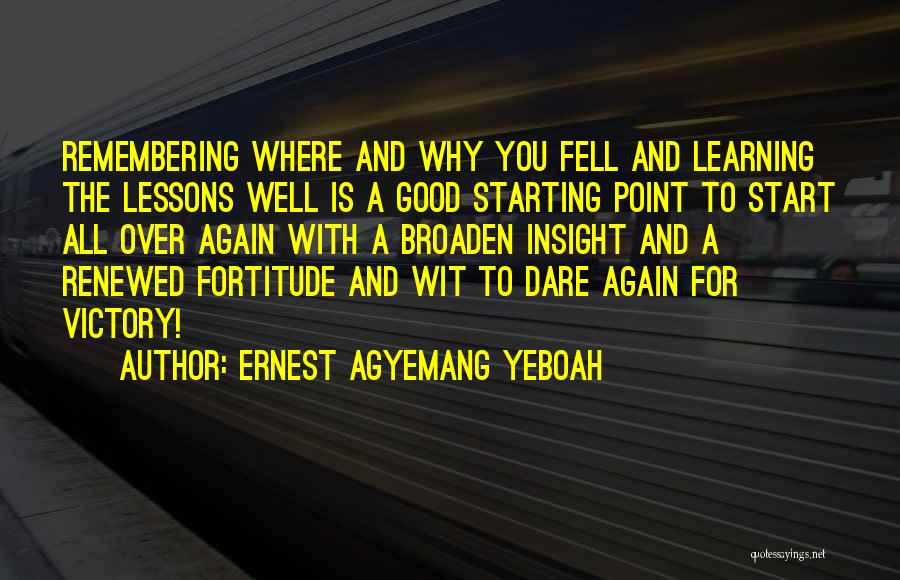 Victory And Failure Quotes By Ernest Agyemang Yeboah