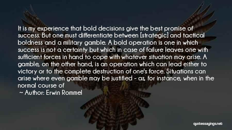 Victory And Failure Quotes By Erwin Rommel