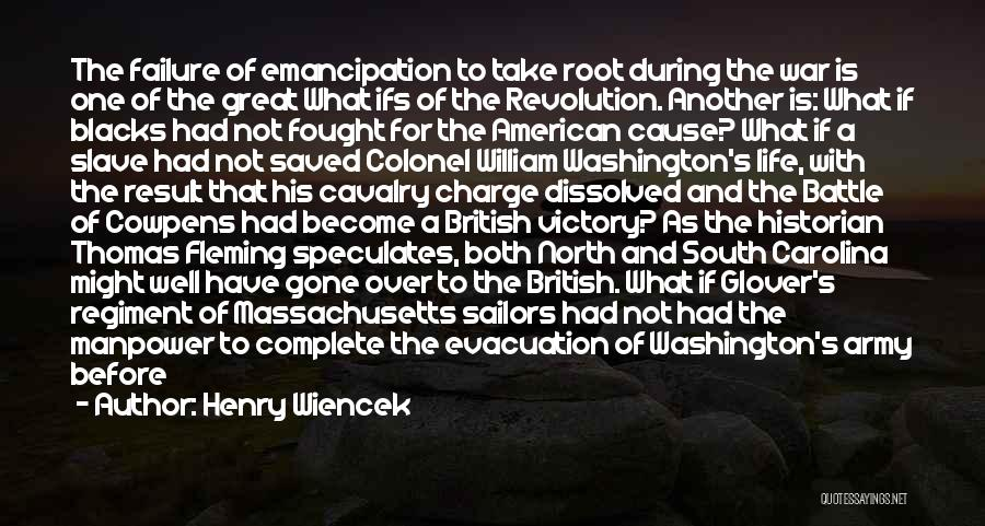 Victory And Failure Quotes By Henry Wiencek