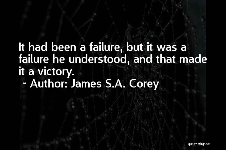 Victory And Failure Quotes By James S.A. Corey