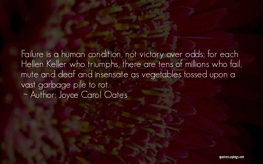 Victory And Failure Quotes By Joyce Carol Oates
