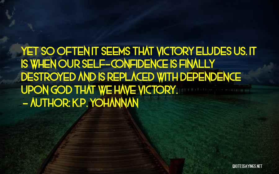 Victory And Failure Quotes By K.P. Yohannan