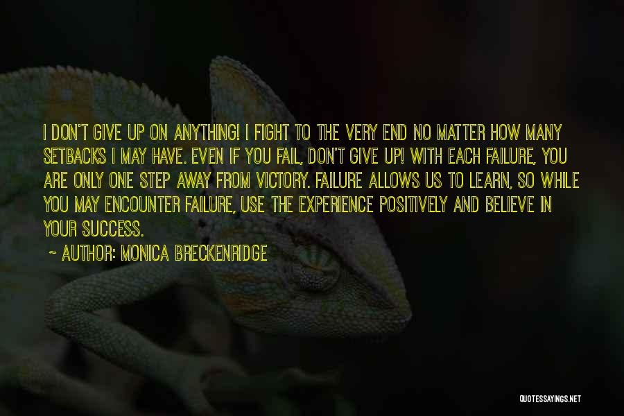 Victory And Failure Quotes By Monica Breckenridge