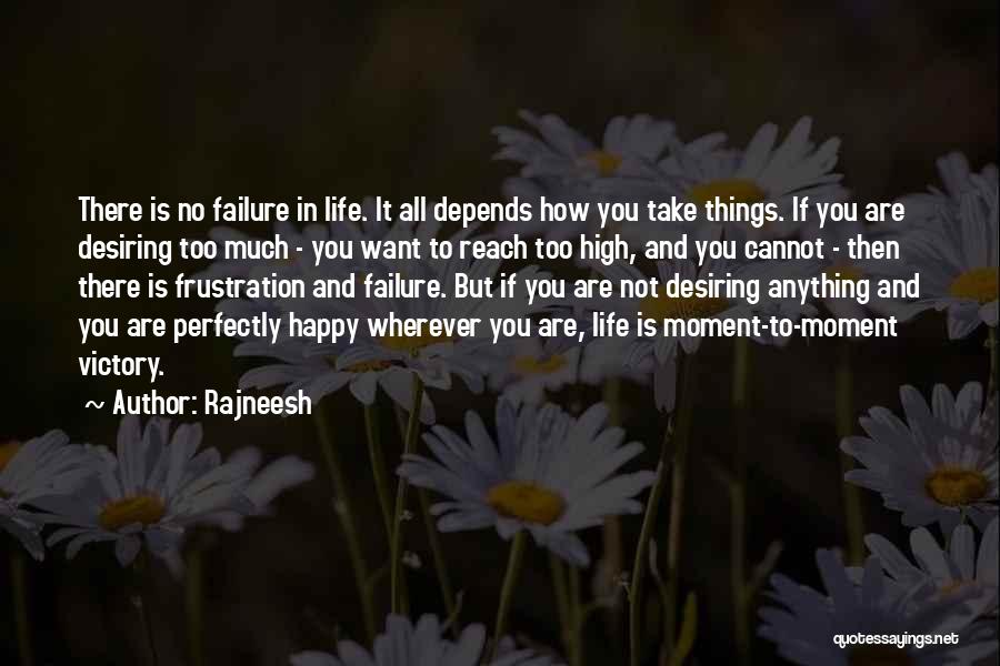 Victory And Failure Quotes By Rajneesh