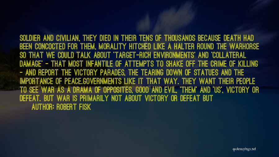 Victory And Failure Quotes By Robert Fisk