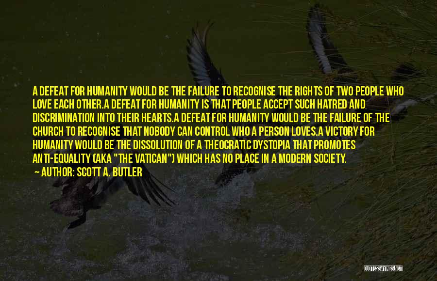 Victory And Failure Quotes By Scott A. Butler