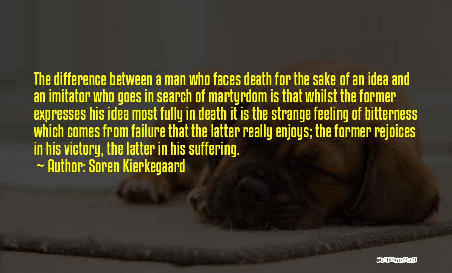 Victory And Failure Quotes By Soren Kierkegaard