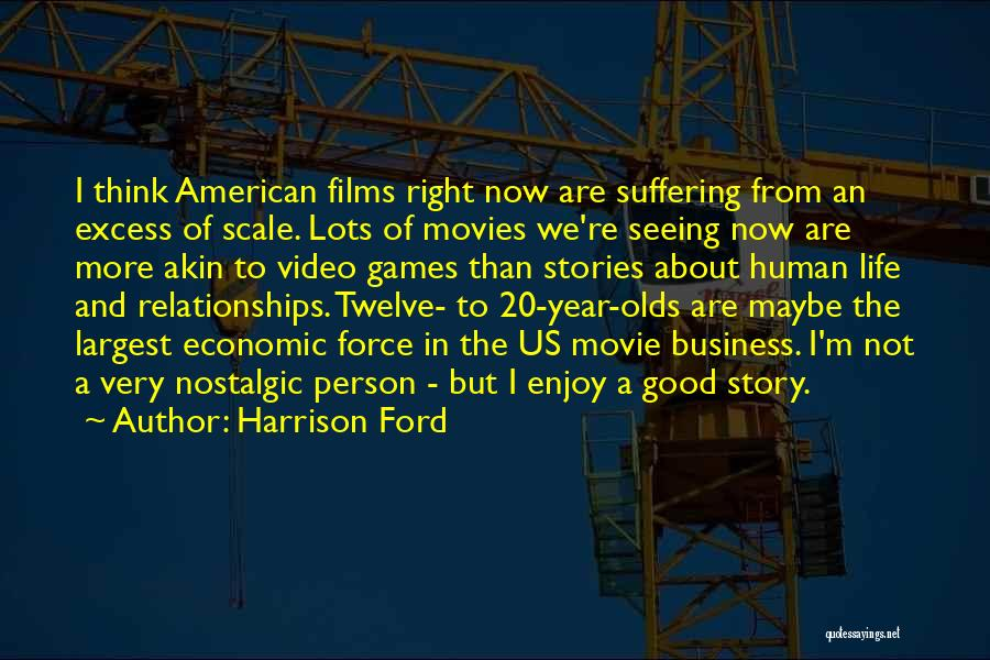 Video Games And Life Quotes By Harrison Ford