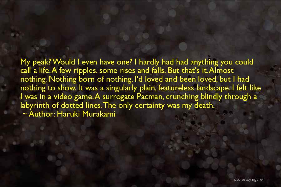 Video Games And Life Quotes By Haruki Murakami
