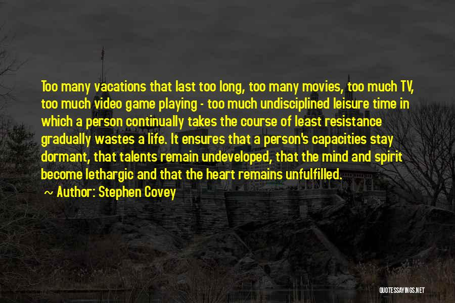Video Games And Life Quotes By Stephen Covey