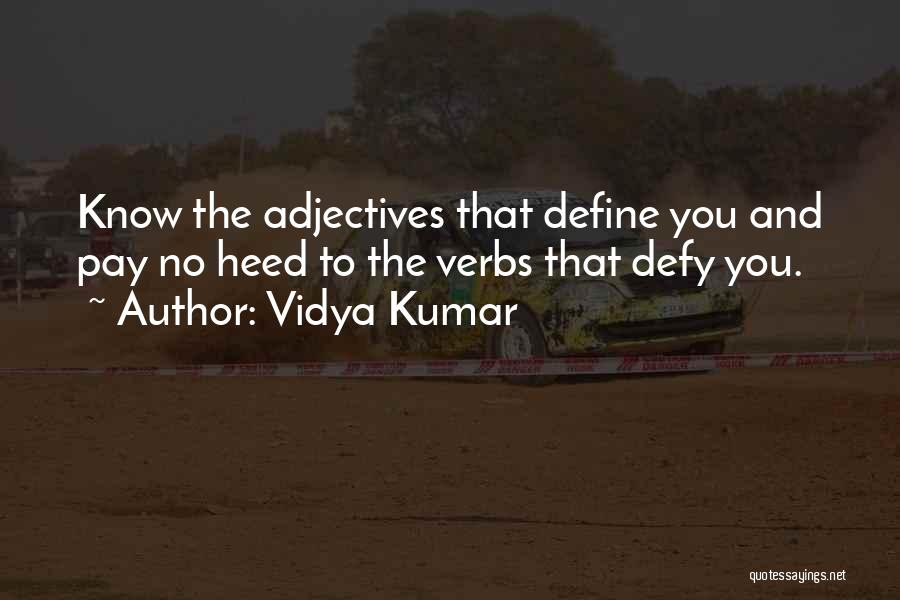 Vidya Kumar Quotes 2047778