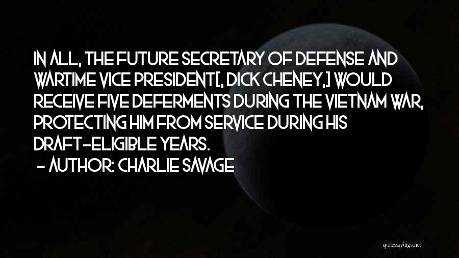 Vietnam War Draft Quotes By Charlie Savage