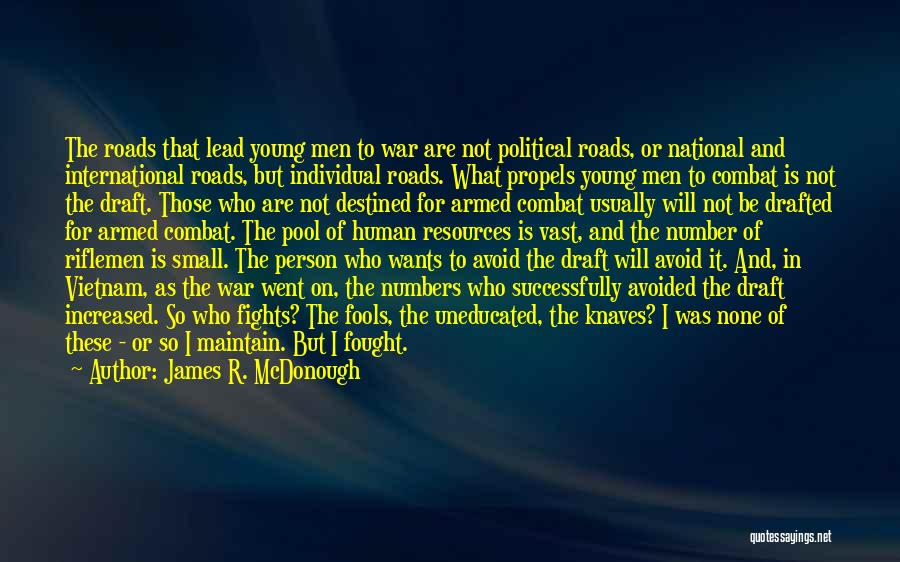 Vietnam War Draft Quotes By James R. McDonough