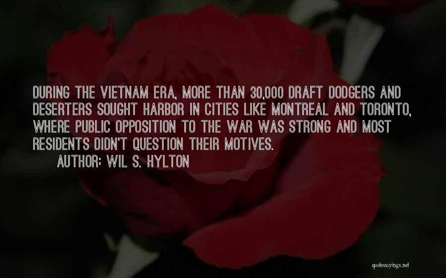 Vietnam War Draft Quotes By Wil S. Hylton