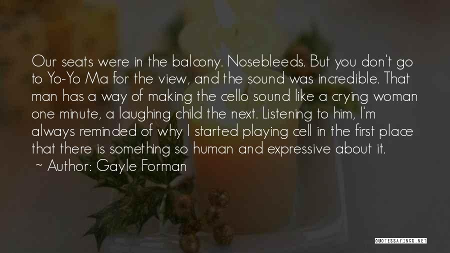 View From Balcony Quotes By Gayle Forman