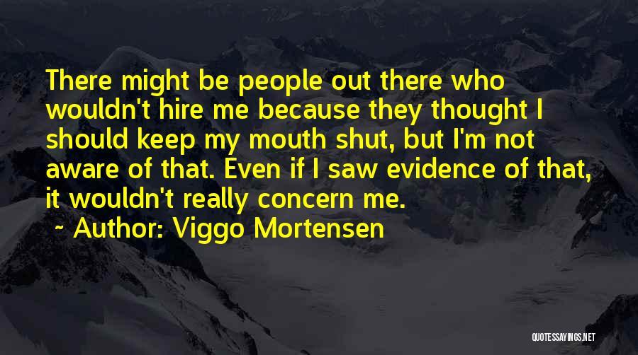 Viggo Mortensen Quotes 1000760