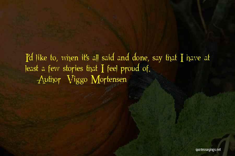 Viggo Mortensen Quotes 1041314