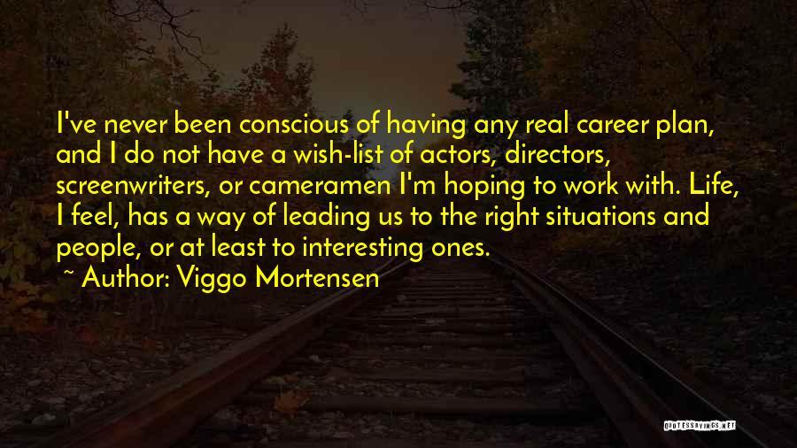 Viggo Mortensen Quotes 1155954