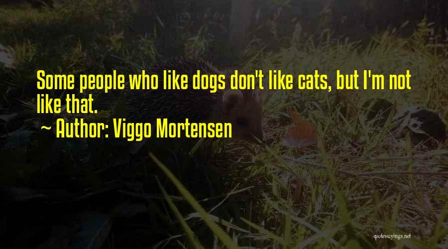Viggo Mortensen Quotes 1224672