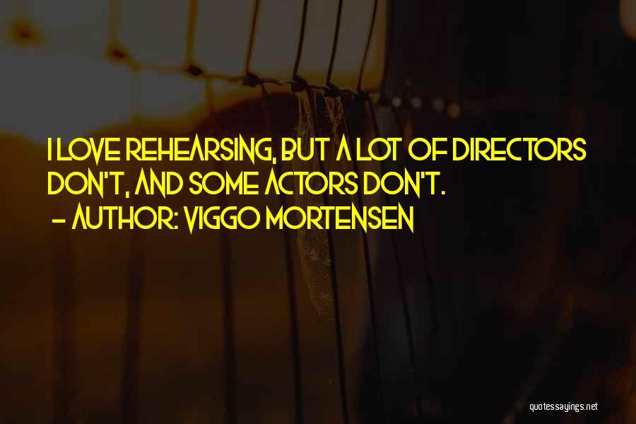 Viggo Mortensen Quotes 1257350