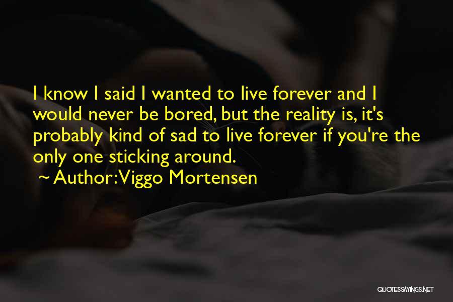 Viggo Mortensen Quotes 140800
