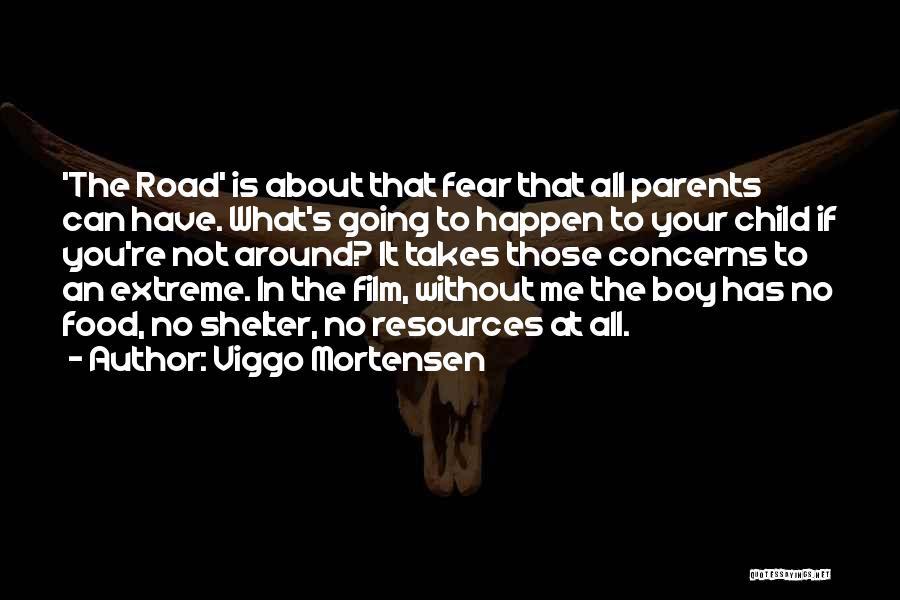 Viggo Mortensen Quotes 1463141
