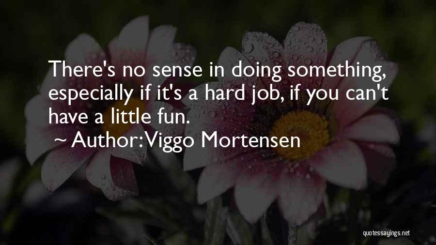 Viggo Mortensen Quotes 1538923
