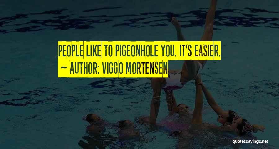 Viggo Mortensen Quotes 1607898
