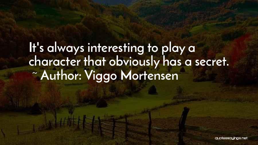 Viggo Mortensen Quotes 1875839