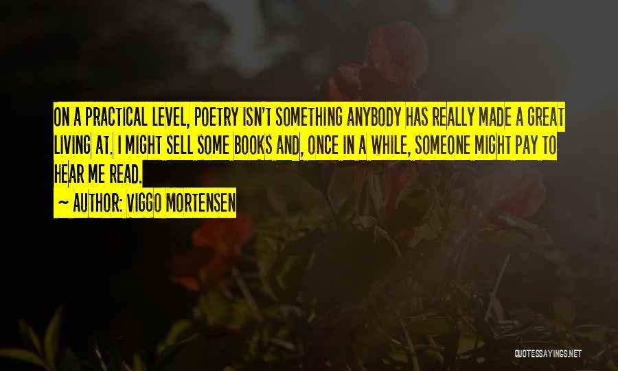 Viggo Mortensen Quotes 214328