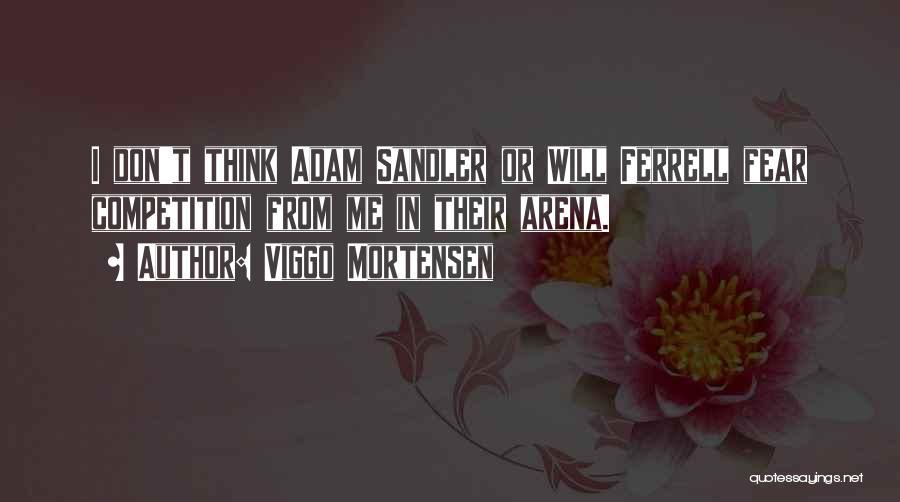 Viggo Mortensen Quotes 2149237
