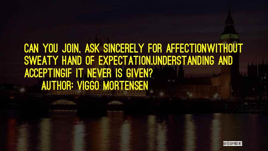 Viggo Mortensen Quotes 272418