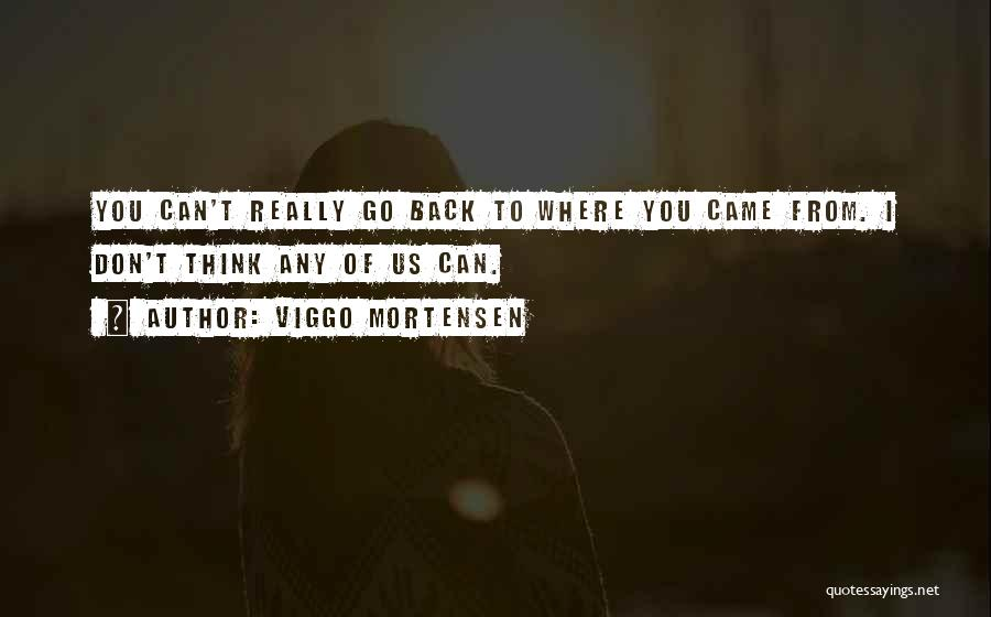 Viggo Mortensen Quotes 272635