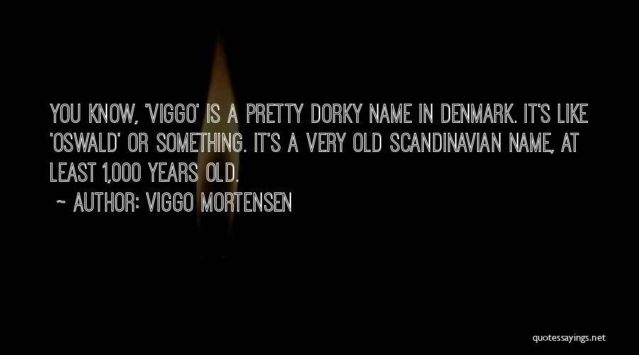 Viggo Mortensen Quotes 295869