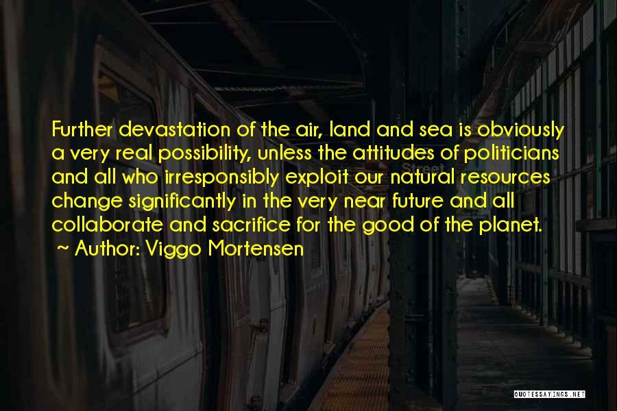 Viggo Mortensen Quotes 296516