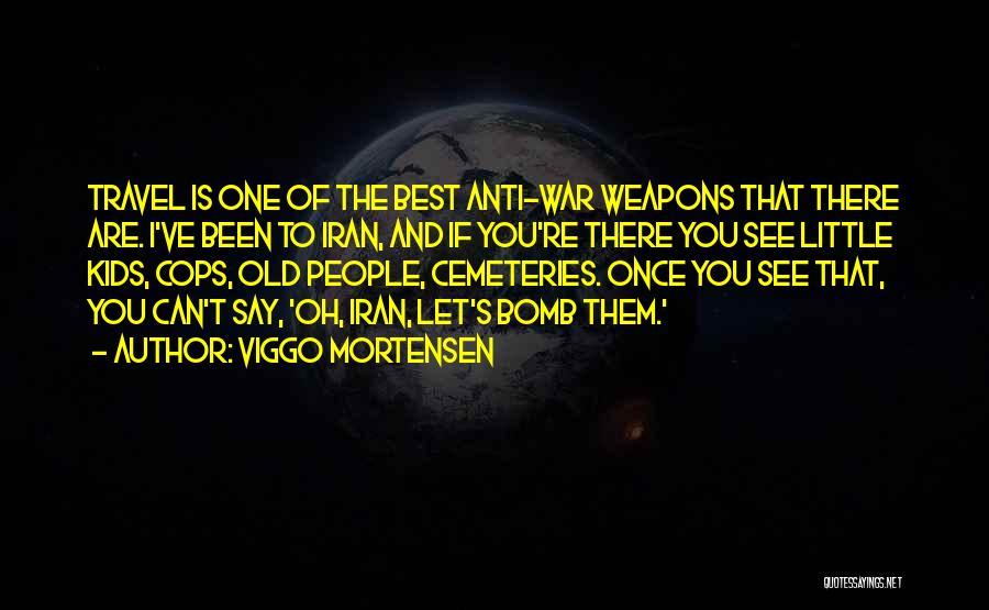 Viggo Mortensen Quotes 365312