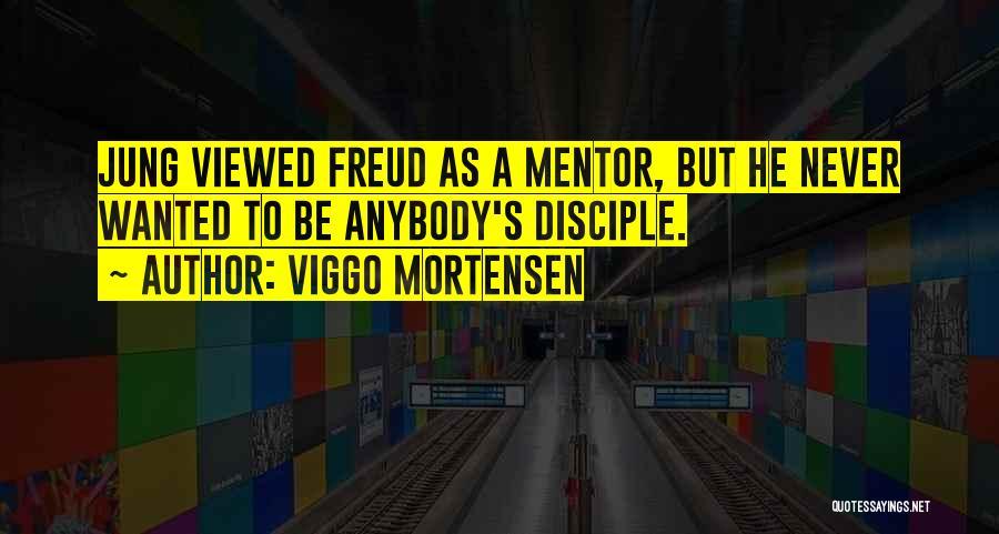 Viggo Mortensen Quotes 401668