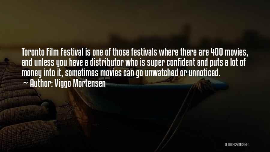 Viggo Mortensen Quotes 429189