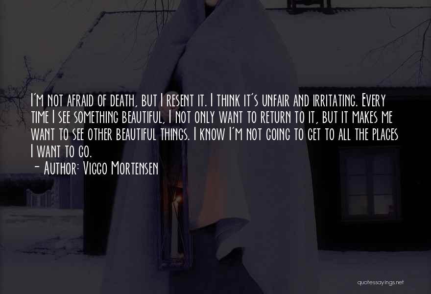 Viggo Mortensen Quotes 555857