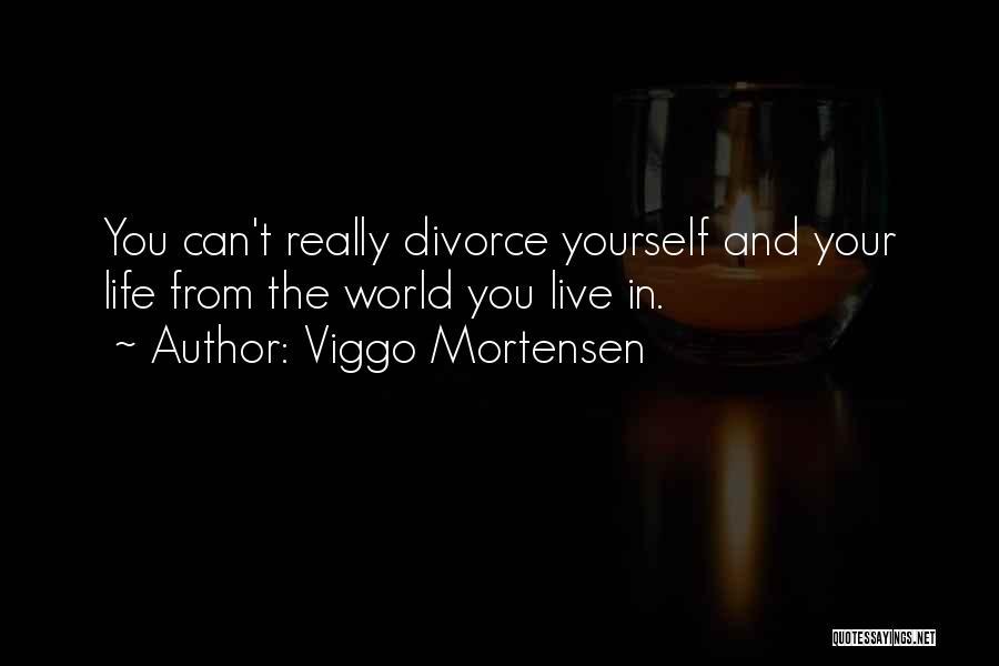 Viggo Mortensen Quotes 556261