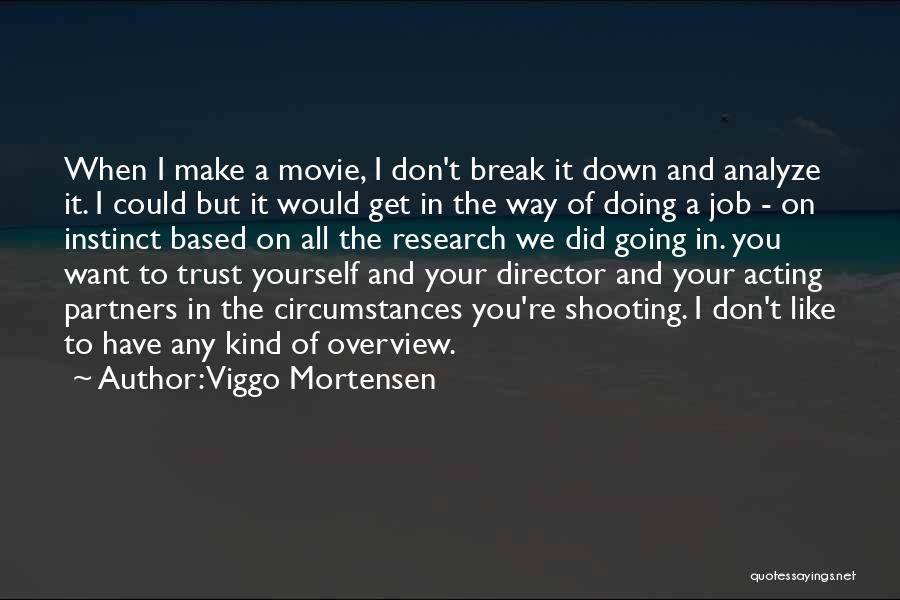 Viggo Mortensen Quotes 564451