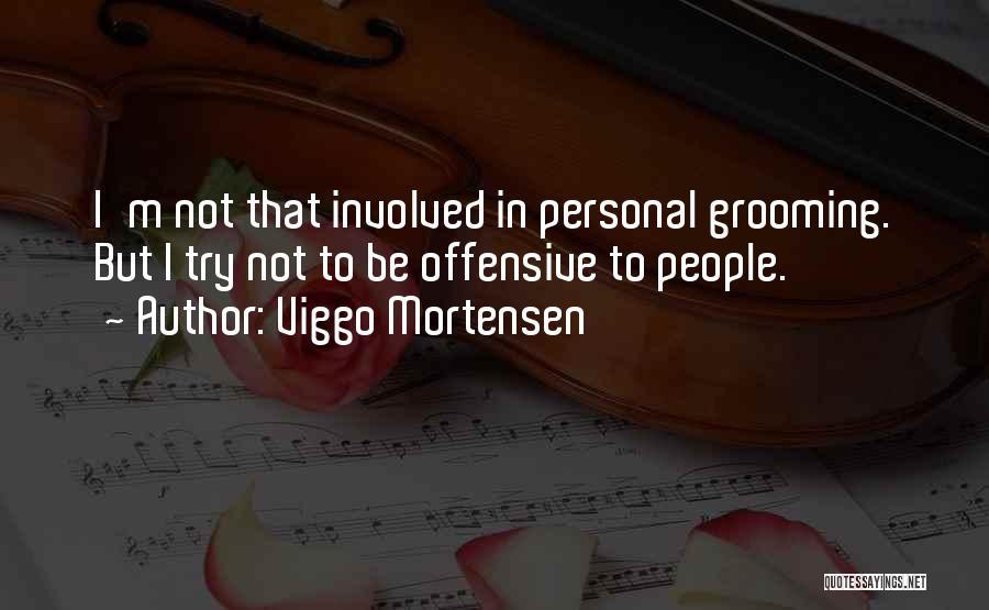 Viggo Mortensen Quotes 619419