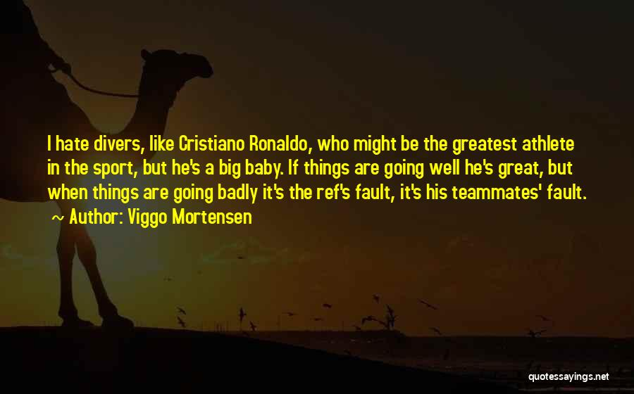 Viggo Mortensen Quotes 673958