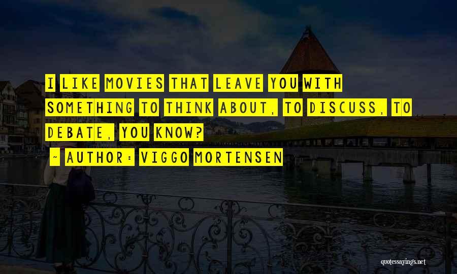 Viggo Mortensen Quotes 680742