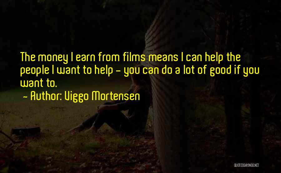 Viggo Mortensen Quotes 736544